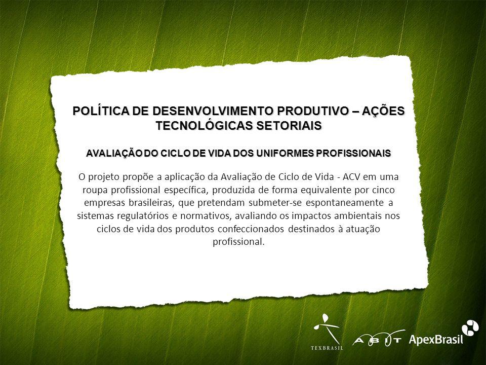 POLÍTICA DE DESENVOLVIMENTO PRODUTIVO – AÇÕES TECNOLÓGICAS SETORIAIS