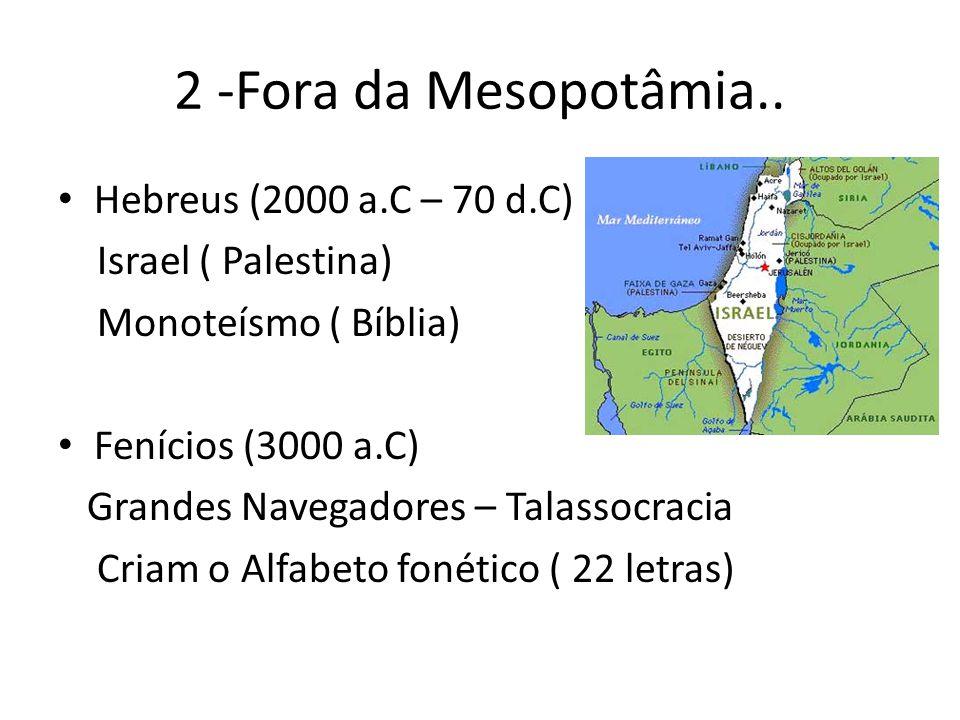 2 -Fora da Mesopotâmia.. Hebreus (2000 a.C – 70 d.C)
