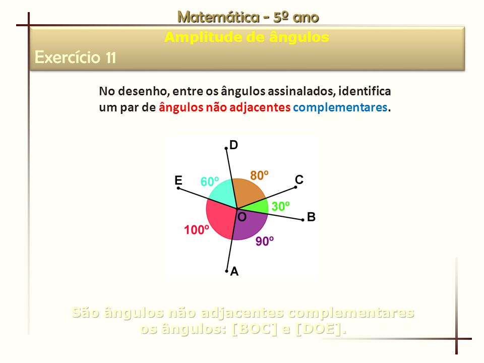 Exercício 11 Matemática - 5º ano Amplitude de ângulos