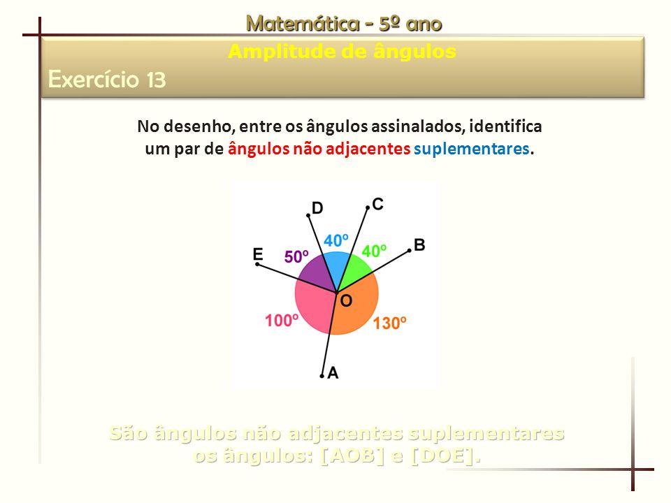 Exercício 13 Matemática - 5º ano Amplitude de ângulos