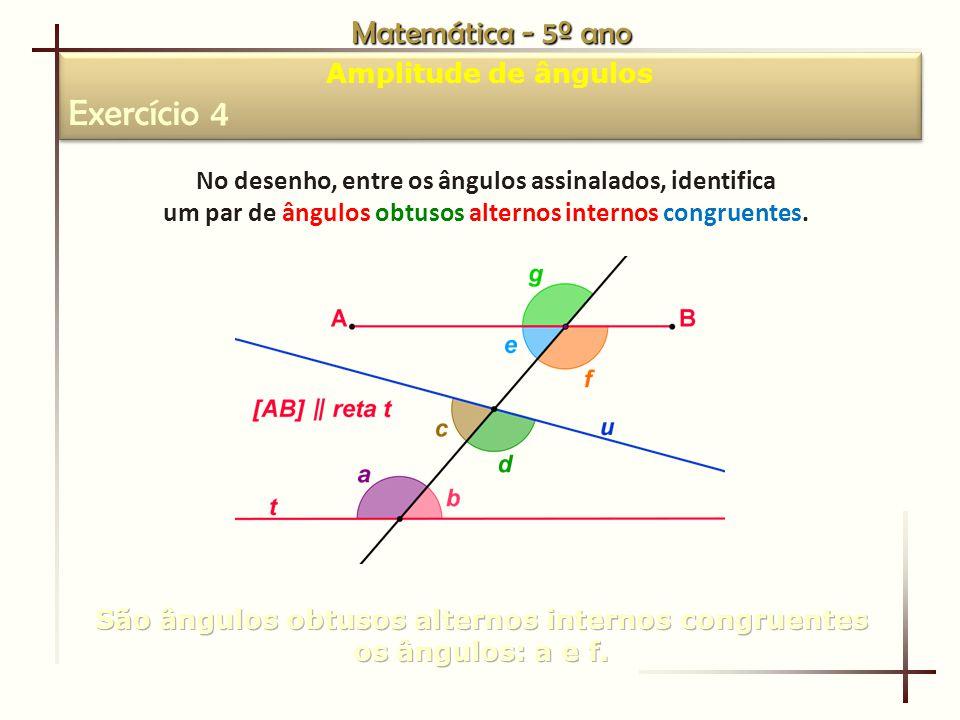 Exercício 4 Matemática - 5º ano Amplitude de ângulos