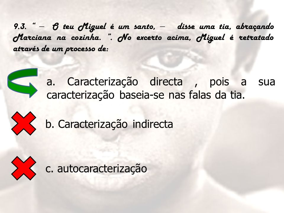 b. Caracterização indirecta