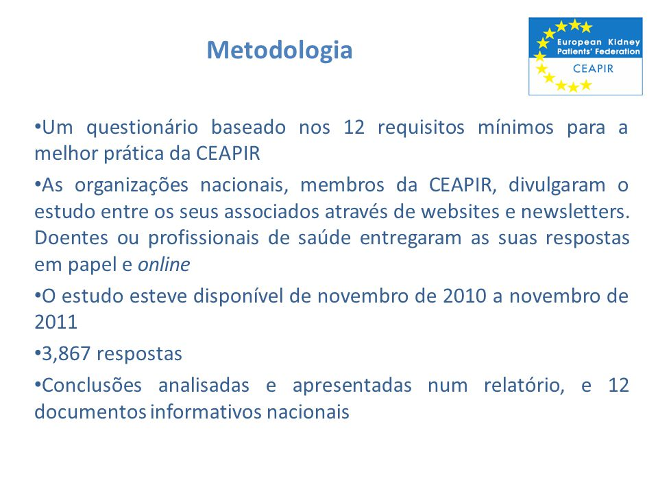 Metodologia Um questionário baseado nos 12 requisitos mínimos para a melhor prática da CEAPIR.