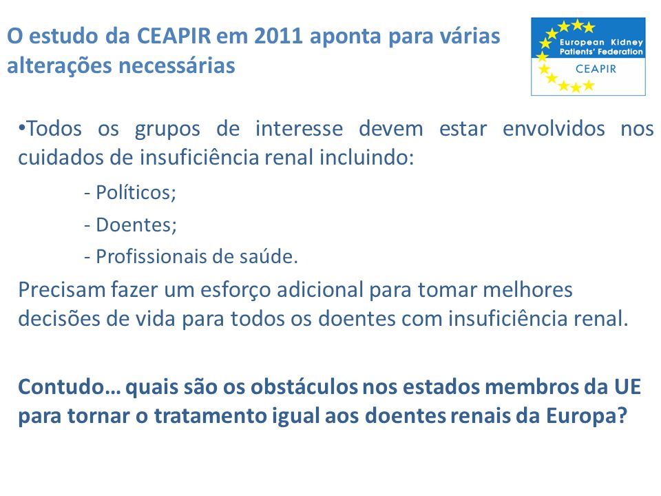 O estudo da CEAPIR em 2011 aponta para várias alterações necessárias