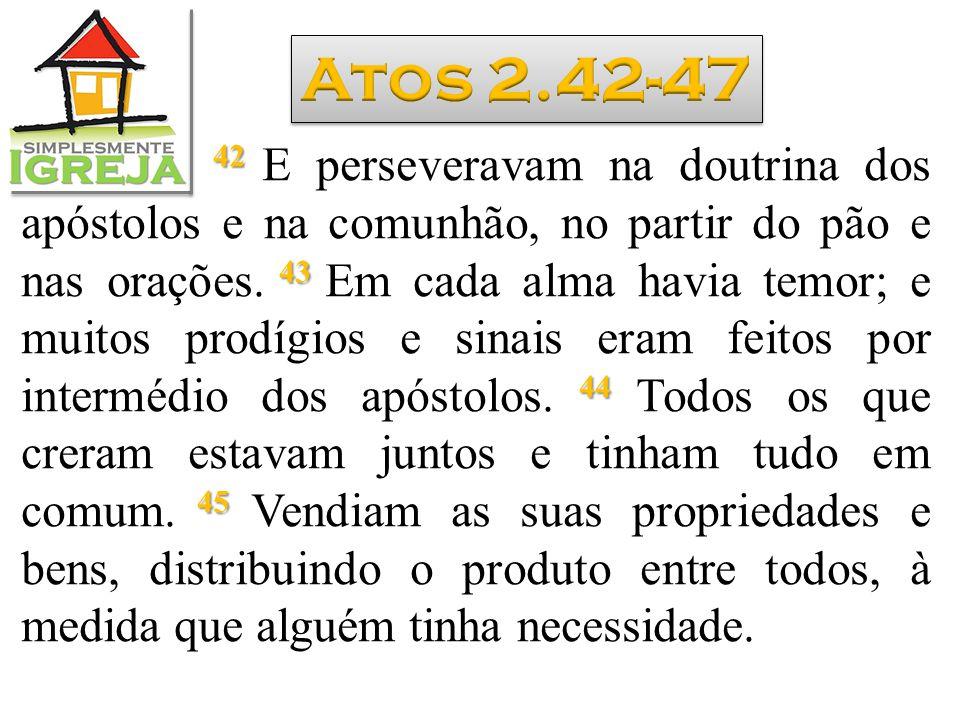 Atos 2.42-47