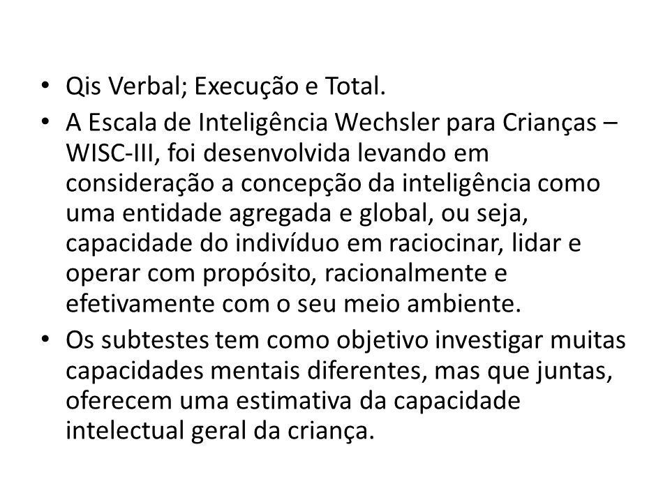 Qis Verbal; Execução e Total.