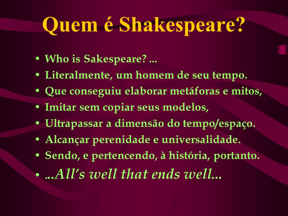 Quem é Shakespeare Who is Sakespeare ...