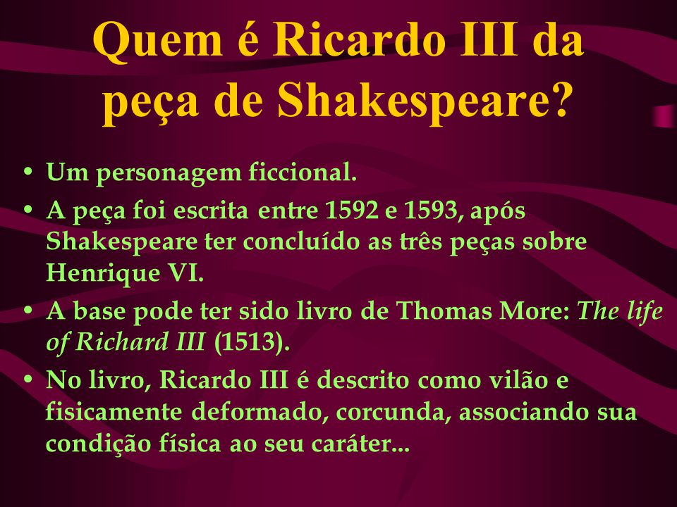 Quem é Ricardo III da peça de Shakespeare