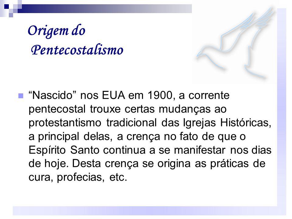 Origem do Pentecostalismo