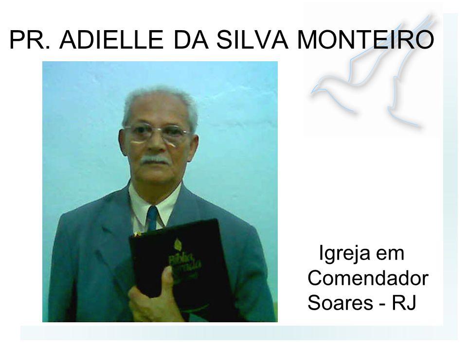 PR. ADIELLE DA SILVA MONTEIRO