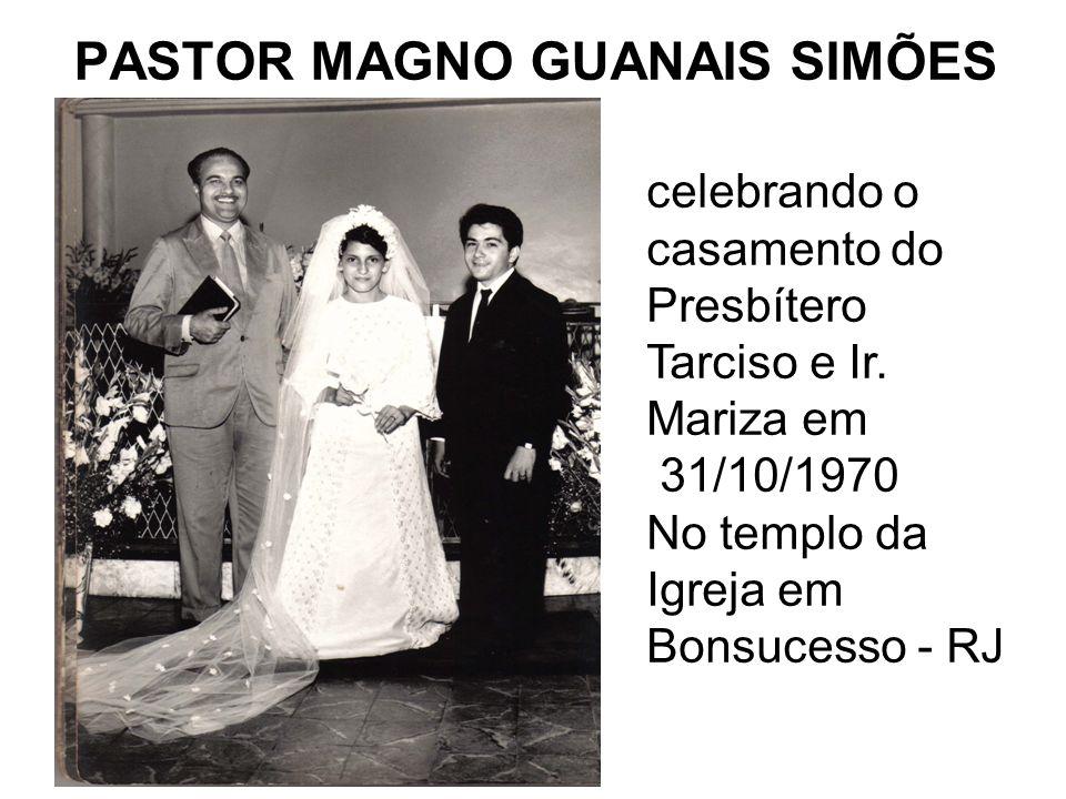 PASTOR MAGNO GUANAIS SIMÕES