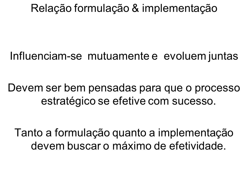 Relação formulação & implementação
