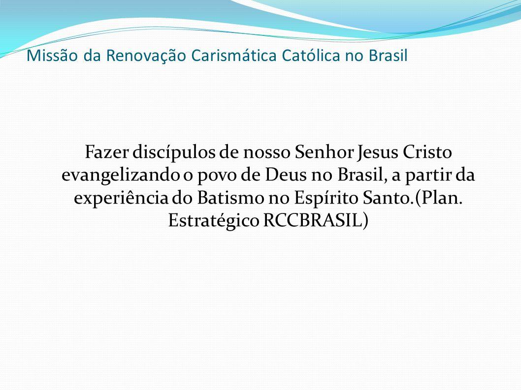 Missão da Renovação Carismática Católica no Brasil