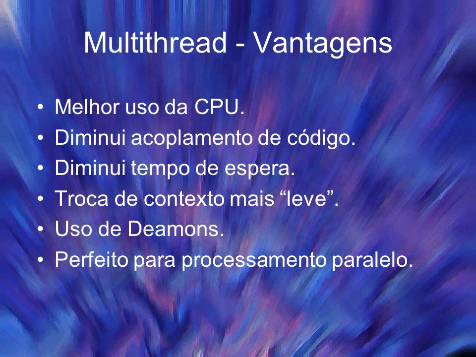 Multithread - Vantagens