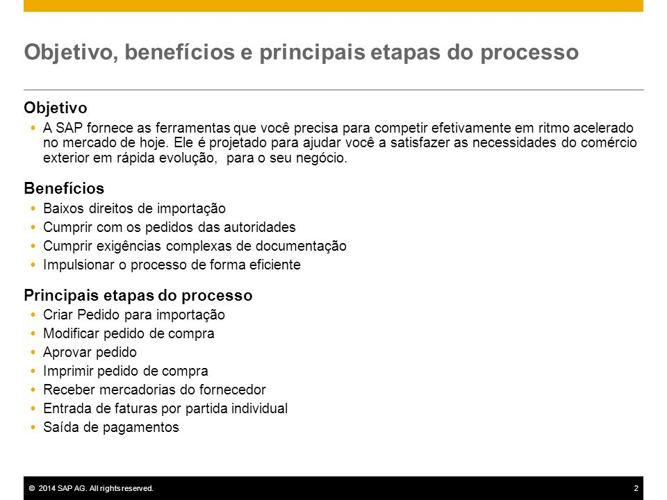 Objetivo, benefícios e principais etapas do processo