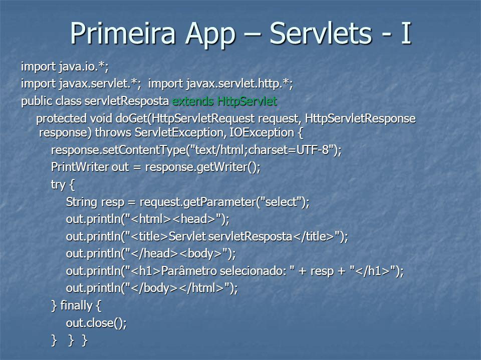 Primeira App – Servlets - I