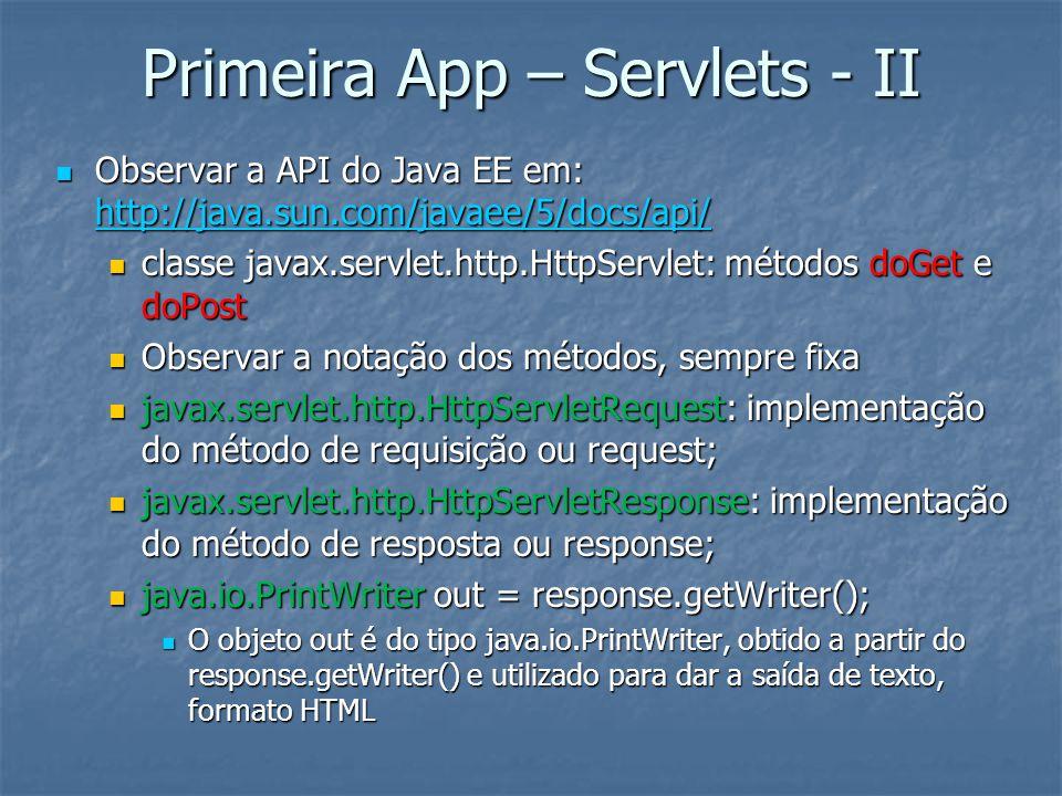 Primeira App – Servlets - II