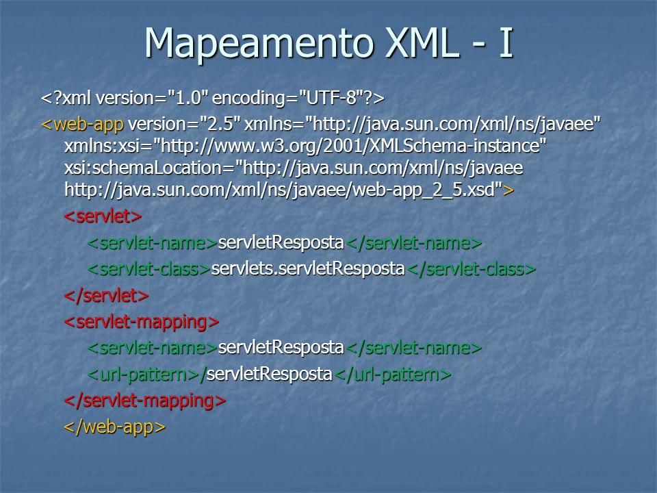 Mapeamento XML - I
