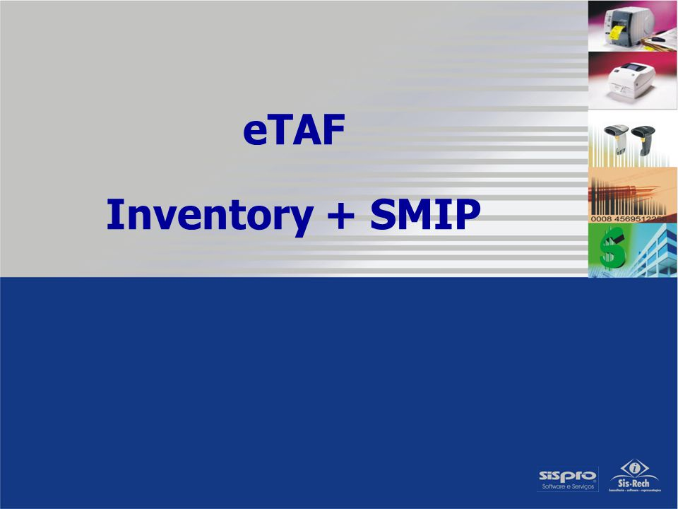 eTAF Inventory + SMIP