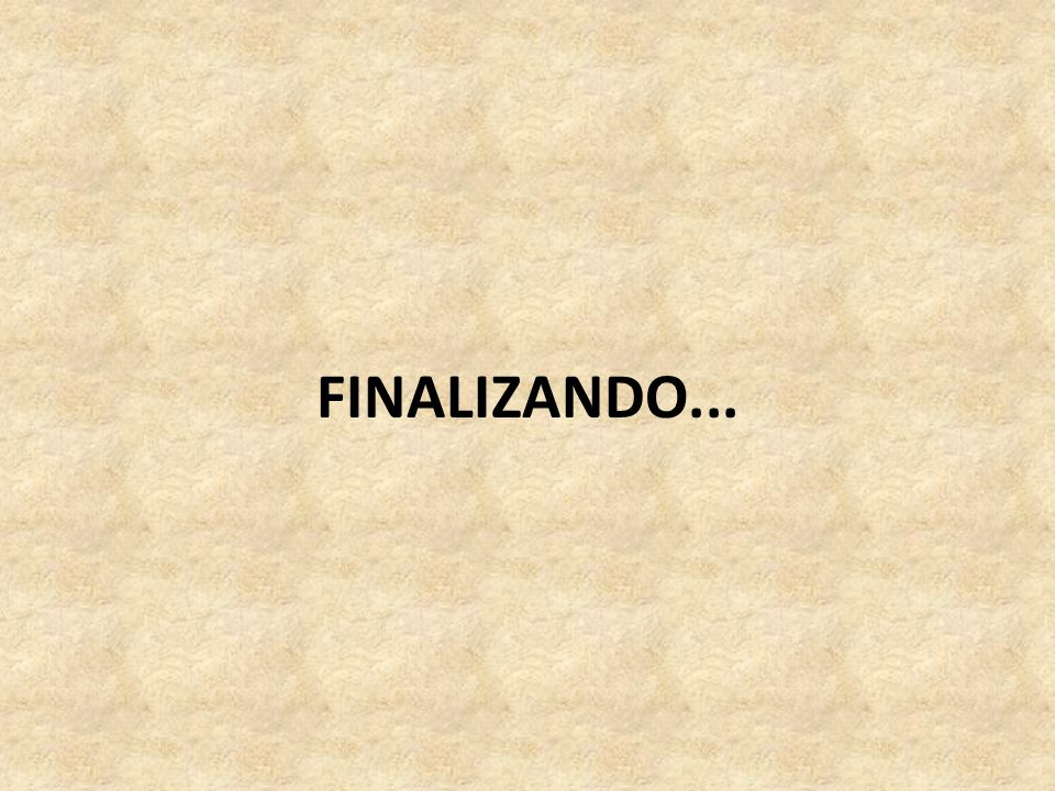 FINALIZANDO...