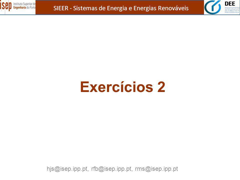 Exercícios 2 SIEER - Sistemas de Energia e Energias Renováveis