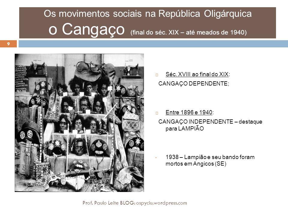 Os movimentos sociais na República Oligárquica o Cangaço (final do séc