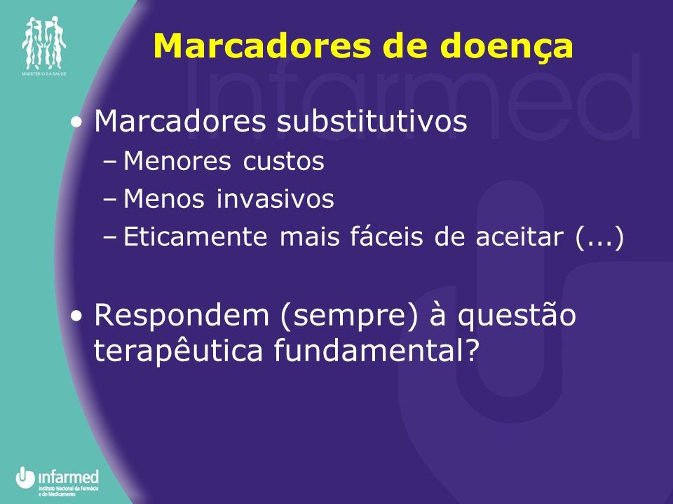 Marcadores de doença Marcadores substitutivos