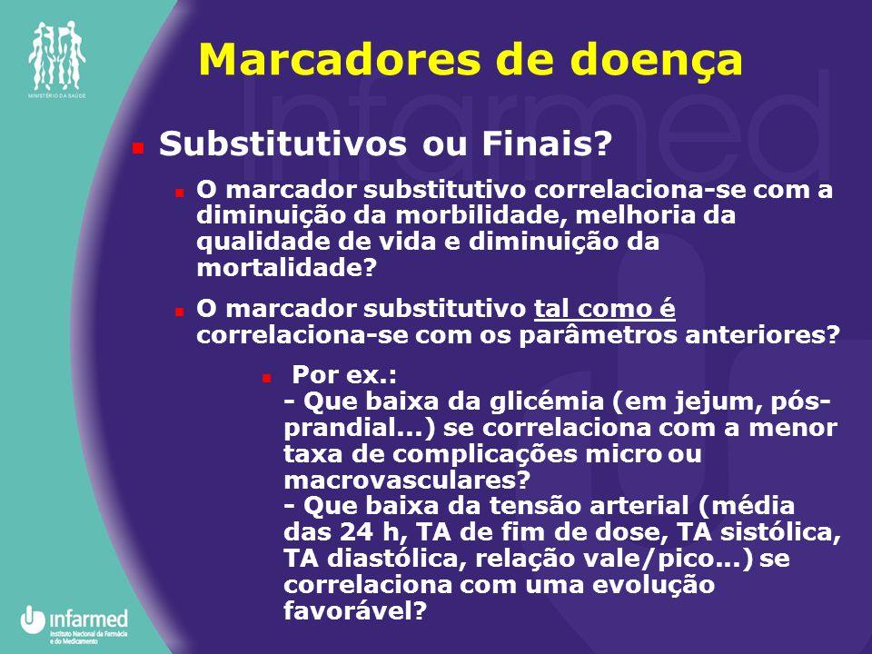 Marcadores de doença Substitutivos ou Finais