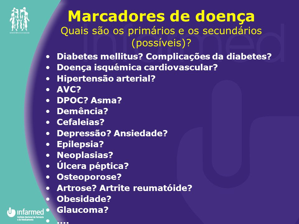 Marcadores de doença Quais são os primários e os secundários (possíveis)