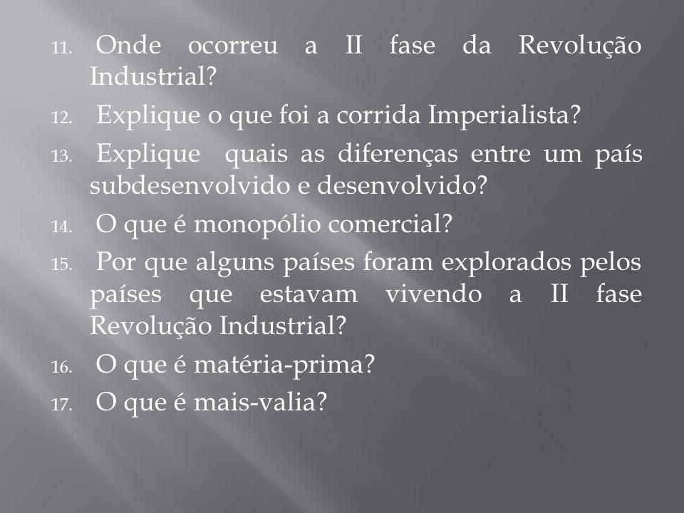 Onde ocorreu a II fase da Revolução Industrial