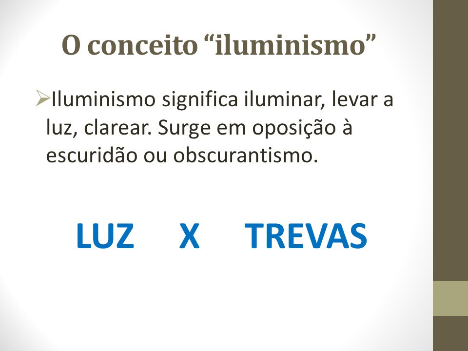 O conceito iluminismo