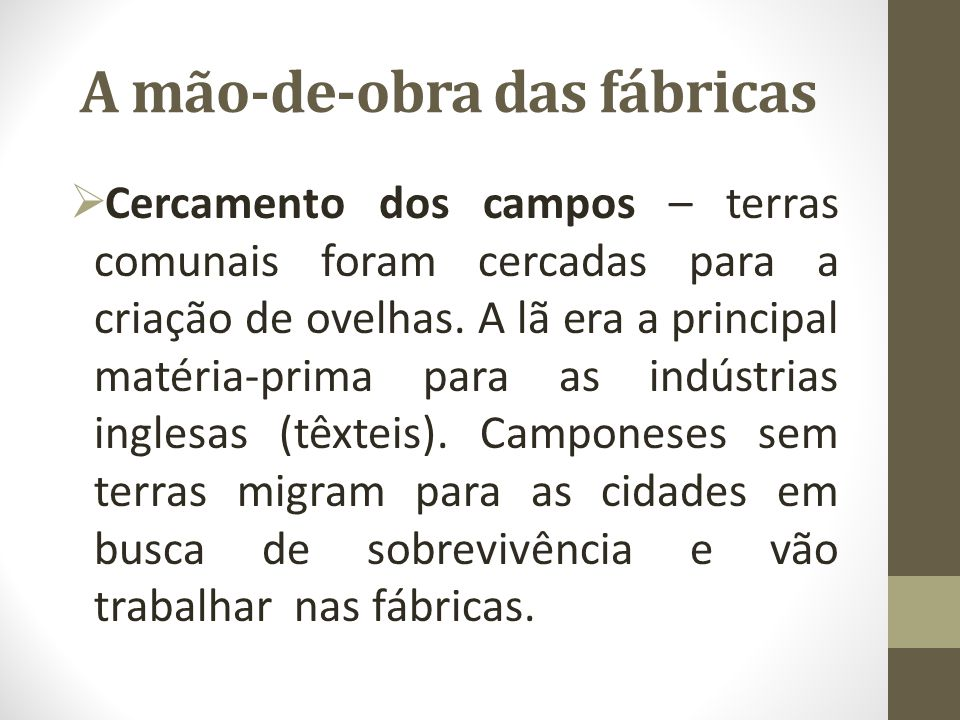 A mão-de-obra das fábricas