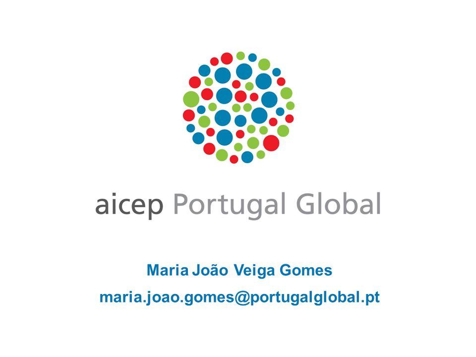 Maria João Veiga Gomes maria.joao.gomes@portugalglobal.pt
