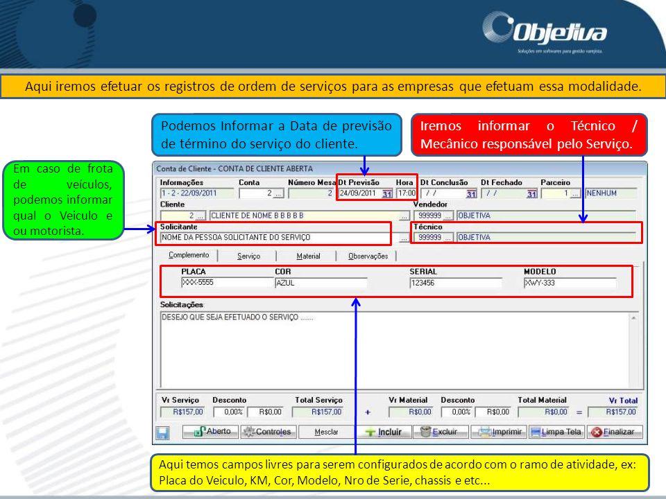 Podemos Informar a Data de previsão de término do serviço do cliente.