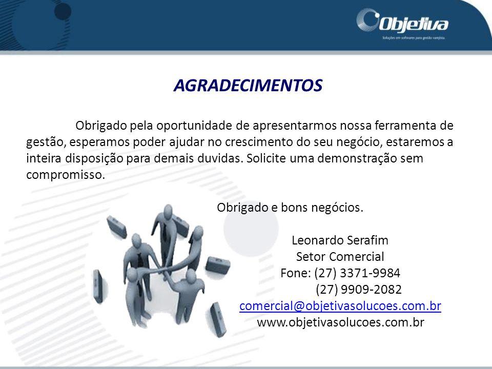 comercial@objetivasolucoes.com.br www.objetivasolucoes.com.br