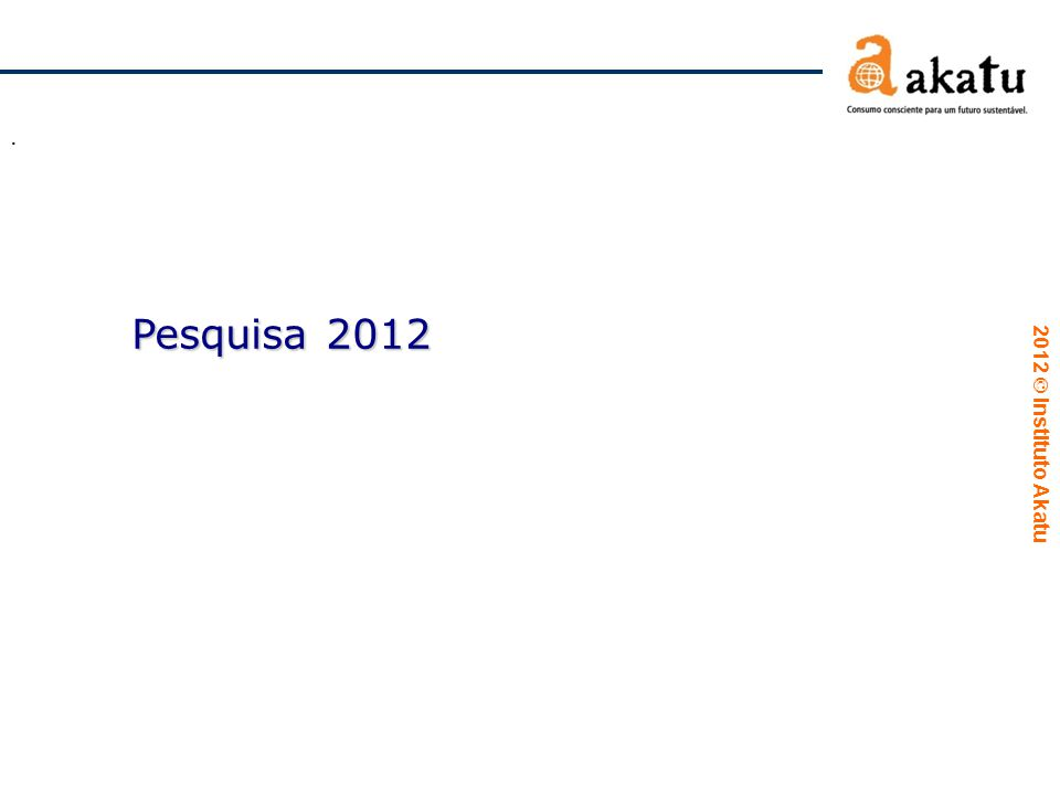 . Pesquisa 2012
