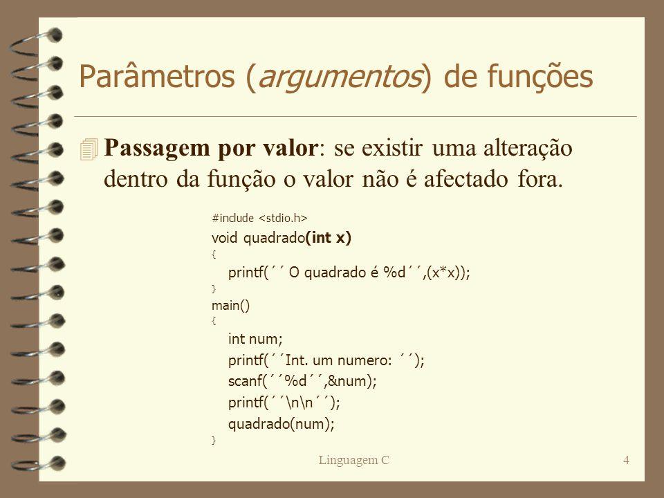 Parâmetros (argumentos) de funções