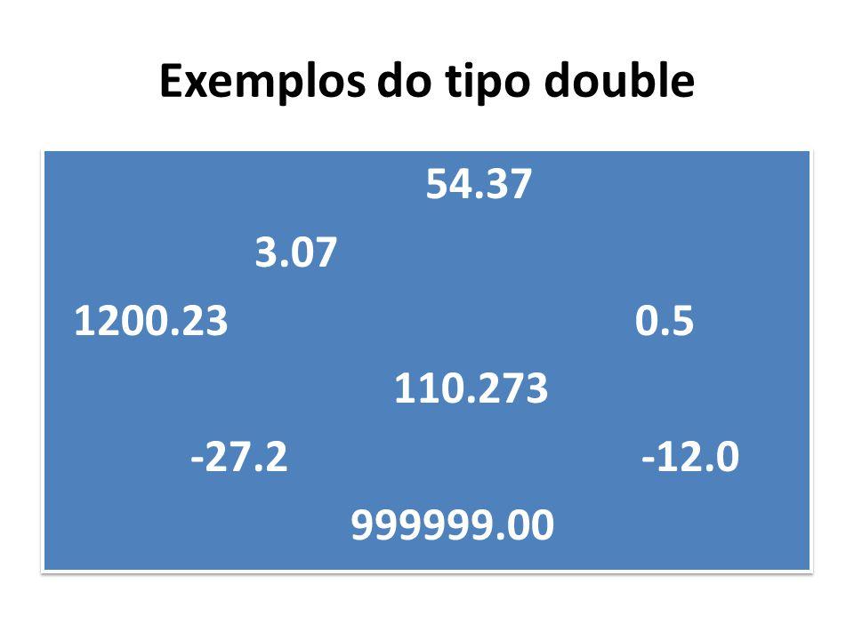 Exemplos do tipo double