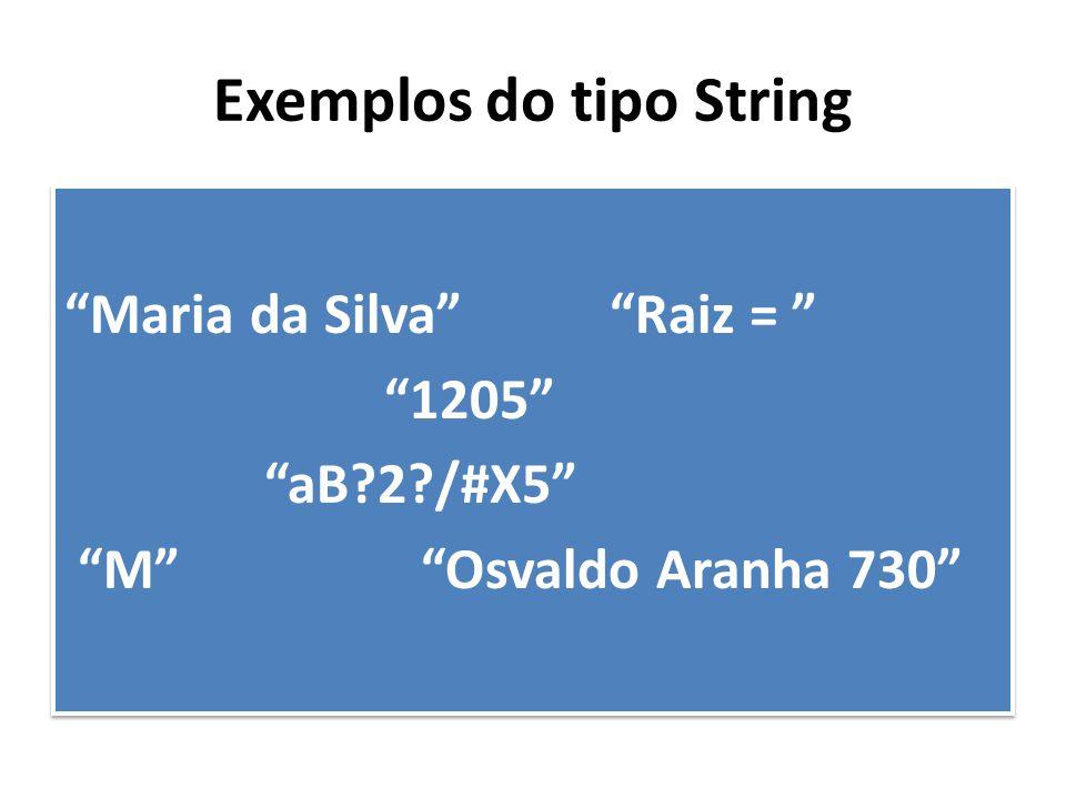 Exemplos do tipo String