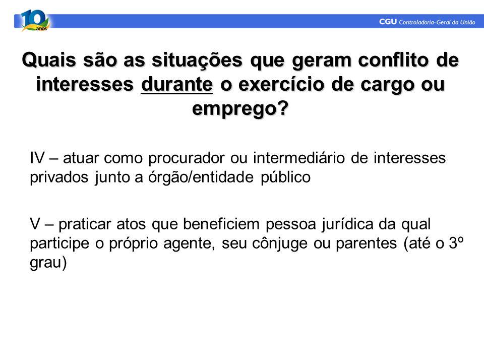 Quais são as situações que geram conflito de interesses durante o exercício de cargo ou emprego