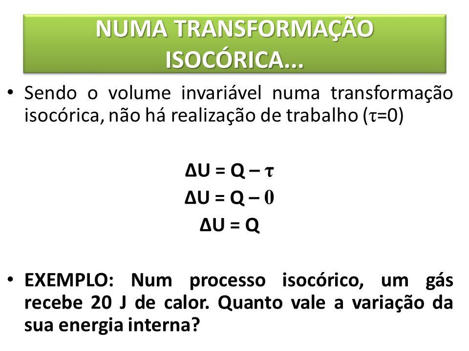 NUMA TRANSFORMAÇÃO ISOCÓRICA...