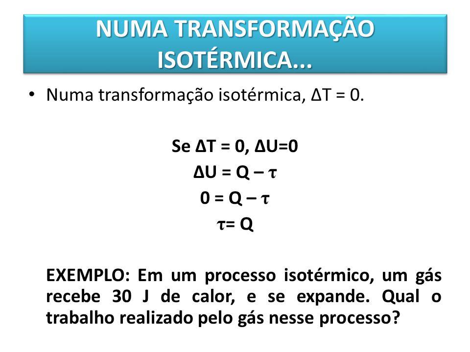 NUMA TRANSFORMAÇÃO ISOTÉRMICA...