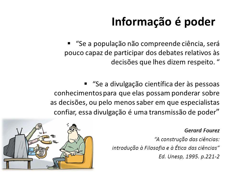 Informação é poder