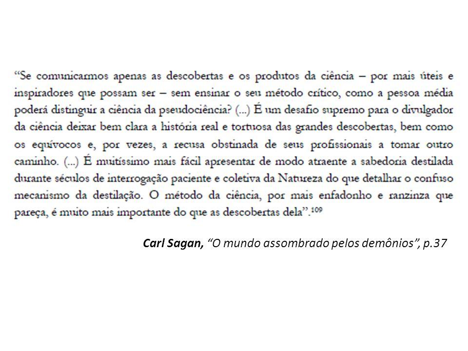 Carl Sagan, O mundo assombrado pelos demônios , p.37