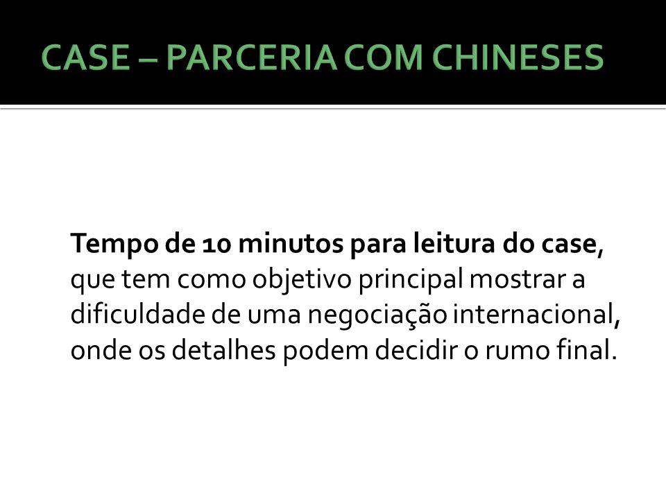 CASE – PARCERIA COM CHINESES
