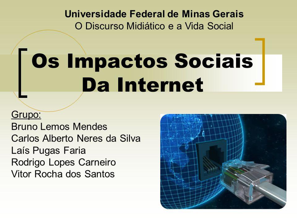 Os Impactos Sociais Da Internet