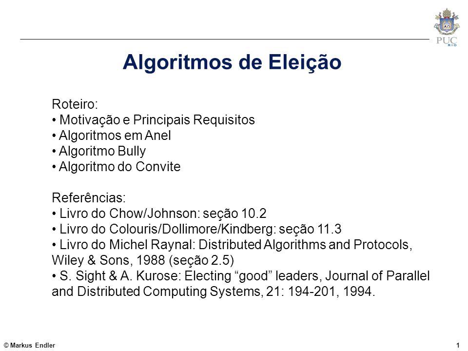 Algoritmos de Eleição Roteiro: Motivação e Principais Requisitos