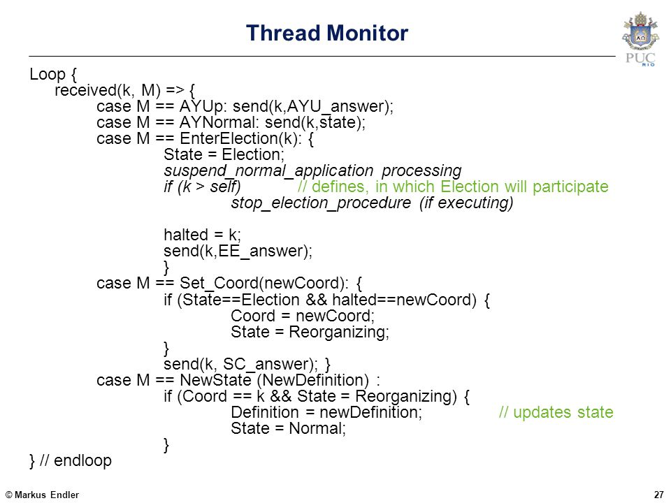 Thread Monitor Loop { received(k, M) => {
