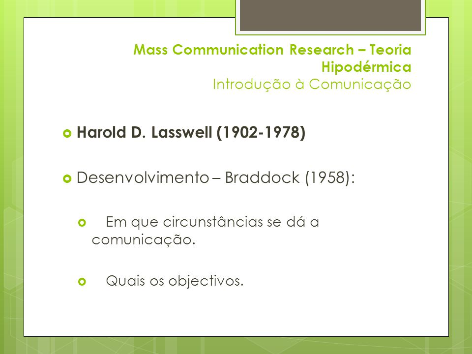 Desenvolvimento – Braddock (1958):