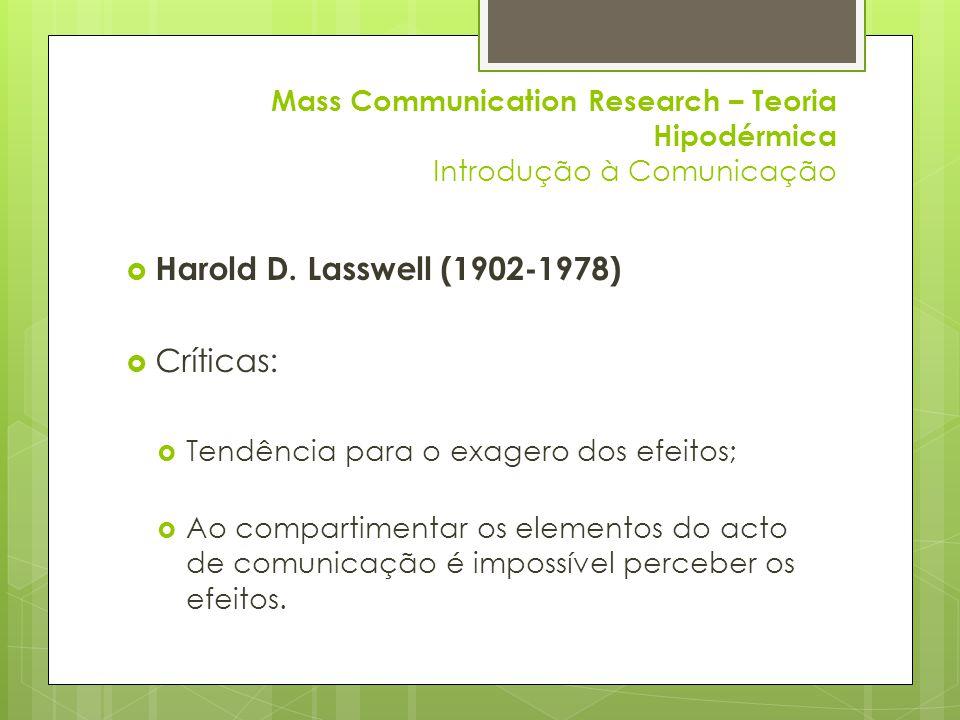 Harold D. Lasswell (1902-1978) Críticas: